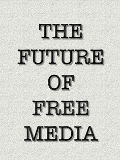 "The Future of ""Free"" Media David Brin, Science Fiction, Highlights, Technology, Future, Books, Free, Sci Fi, Tech"