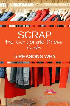 This post shares 5 reasons why companies should scrap the company dress code - at the very least revise it - to match today's workforce Whats Today, Small Business Resources, Matches Today, Talent Management, Continuing Education, Dress Codes, Workplace, Leadership, Scrap