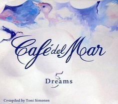 Cafe del Mar Dreams 5 (2012)