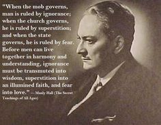 Manly P. Hall ~ when-the-mob-governs