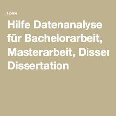 Hilfe Datenanalyse für Bachelorarbeit, Masterarbeit, Dissertation