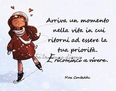 Frasi belle sulla vita per immagini whatsapp - StatisticaFacile.it Me Quotes, Motivational Quotes, Italian Quotes, Cheer Up, Slogan, The Dreamers, Favorite Quotes, Things To Think About, My Books