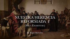 """""""Nuestra herencia reformada I"""" Ps. Sugel Michelén http://youtu.be/SlC1kh6ryVU #vídeos #conferencias #conferencia #vídeo"""