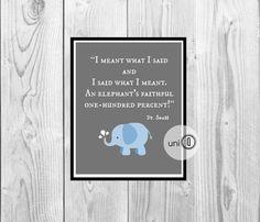 Dr Seuss Quote Blue Elephant Print Kids Art by UniQCreations, $5.00