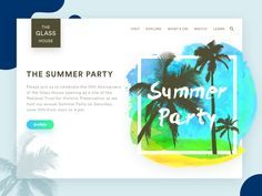 The glass house celebrate the Anniversary of the Glass House opening as a site of the National Trust for Historic Preservation. 10 Anniversary, Glass House, Web Design, Party, Summer, Icons, Illustrations, House Of Glass, Design Web