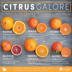 Citrus Guide: A Guide to Your Favorite In-Season Citrus Fruits by Suja Juice Fruits And Vegetables, Citrus Fruits, Exotic Fruit, Health Eating, Food Facts, Fruit Recipes, Juice Recipes, Back To Nature, Health And Nutrition