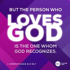 But the person who loves God is the one whom God recognizes. –1 Corinthians 8:3 NLT #VerseOfTheDay #Bible I Am Nothing, Verse Of The Day, Forgiveness, Bible Verses, Inspirational Quotes, God, Life Coach Quotes, Dios, Inspiring Quotes