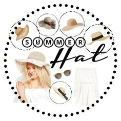 """ summer hat "" by playwithdesign ❤ liked on Polyvore featuring ASOS, Topshop, Ray-Ban, Jennifer Lopez and summerhat"