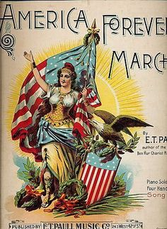 "1898 ""America Forever! March"" Patriotic Sheet Music"