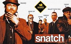 Snatch - with a link for The Top 25 Gangster Films of the Last 40 Years