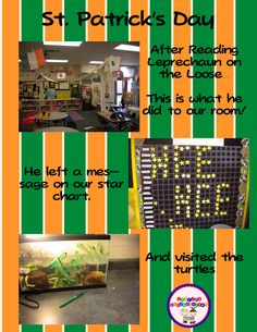 St. Patrick's Day... what happens when a leprechaun visits the classroom!