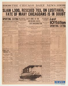 Sinking of the Lusitania: The Chicago Daily, 5/8/1915