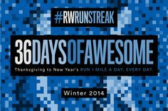 Re-pin if you're joining in on the 2014 #RWRunStreak!