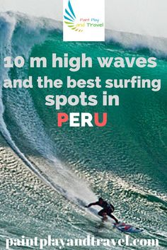 Did you know that the longest surfable waves are found in #Peru? They can be over 2 km long to keep you busy maneuvering for a loooong time! Check it out at: http://paintplayandtravel.com/peru-surf-best-surfing-spots/