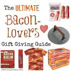 The Ultimate Bacon-Lovers Gift Giving Guide. Do you love bacon or know someone who does? Here is a list of some great bacon inspired gifts! #paleo