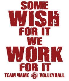 Love This : Custom Motivational Volleyball Apparel (Work For It)