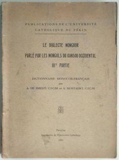 A. de Smedt et A. Mostaert  Dictionnaire monguor-français