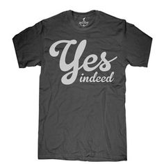 Yes Indeed Tee Men's, 18,50€, by Skip N' Whistle !!