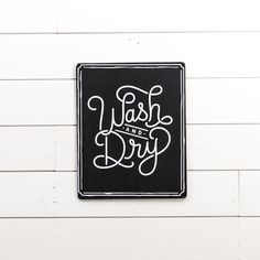 """Wash & Dry"" Wooden Sign - Magnolia Market 