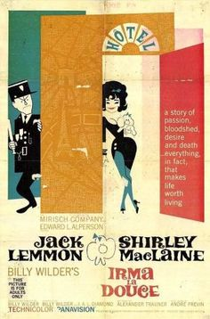 Irma la Douce movie poster. For a good time call Shirley, or just watch this movie.