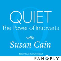 """Quiet: The Power of Introverts with Susan Cain"" is a podcast where quiet voices are heard. Listen to and subscribe to the podcast → http://www.quietrev.com/susan-cain-quiet-podcast/"