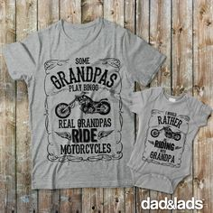3090a15d Some Grandpas Play Bingo Real Grandpas Ride Motorcycles and I Would Rather  Be Riding With Grandpa Matching Shirts