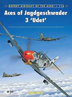 Aces Of Jagdgeschwader 3 'udet', Aircraft Of The Aces By John Weal, 9781780962986., History ST