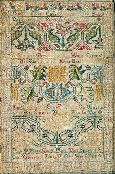 Embroidered Sampler made by Anne Chase circa 1721 newport rhode island, the met collection Wool embroidered with silk thread Inscription: [verse]; at bottom: Anne Chase Made This Sampler In/ The Thirteenth Year of Her Age 1721