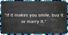 If it makes you smile….