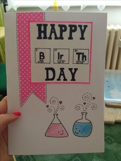 Birthday card for a chemist - Diy Gifts 2019 Trends Niece Birthday Wishes, 18th Birthday Cards, Birthday Tags, Birthday Cards For Men, Funny Birthday Cards, Handmade Birthday Cards, Birthday Gifts For Sister, Diy Birthday, Birthday Card Drawing