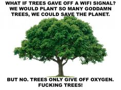 We could save the planet #funny