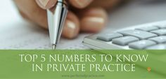 The numbers...all those things you can measure in private practice.  This is the stuff that most mental health professionals would rather not pay much attention to. #privatepractice #perfectedpractice #counselorkryptonite #socialworkmoneymindset