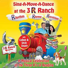 Sing-A-Move-A-Dance at the 3 R Ranch Downloadable Album with Lyrics. #rhythm #rhyme #repitition #literacy #earlyed #kidsmusic