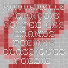 Ritournelle - François COPPÉE - Les grands poèmes classiques - Poésie française - Tous les poèmes - Tous les poètes