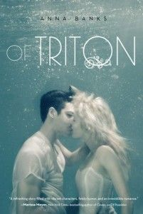 Review: Of Triton by Anna Banks -Fun read full of action, devotion, and interesting mythology. I didn't quite like it as much as the first book, but it was still a really great story! (click image for full review)