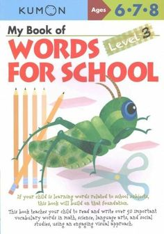 My Book of Words for School, Level 3: Ages 6, 7, 8
