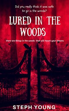 LURED in the WOODS.: These are the things in the woods that will haunt your dreams by [Young, Steph, Young, Stephen] Unexplained Disappearances, Unexplained Mysteries, Creepy Stories, Do You Really, Dreaming Of You, Books To Read, Things To Think About, Mystery, Religion