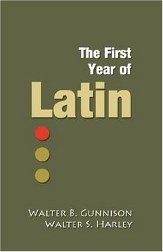 The First Year of Latin by Walter B. Gunnison http://www.amazon.com/dp/0979505127/ref=cm_sw_r_pi_dp_58jyvb1DEAN8F
