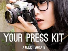 """Your Press Kit: A Quick Template"" - A Haiku Deck by @angelabooth"