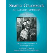 Simply Grammar ~ Oral / Visual / Written ~ Charlotte Mason style