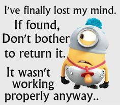 Funny Minions Of The Day. See my Minion pins… Minion Jokes, Minions Quotes, Funny Minion, Minions Images, Minion Sayings, Funny Sayings, Minions Love, Minions Minions, Quote Of The Week