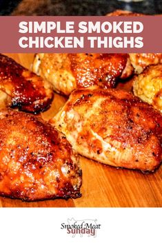 Recipe for Simple Smoked Chicken Thighs and a simple chicken thigh brine - Pellet Smoker Recipes - BBQ Recipes - Traeger Recipes Smoking Chicken Thighs, Grilled Chicken Thighs, Grilled Meat, Chicken Thigh Smoker Recipe, Traeger Chicken Thighs, Brining Chicken, Pellet Grill Recipes, Grilling Recipes, Electric Smoker Recipes