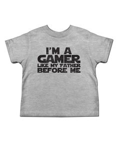 Take a look at this American Classics Gray Heather 'Gamer Like My Father' Tee - Toddler & Kids today!