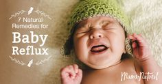 What causes baby reflux? How can you treat it naturally? See the natural remedies that worked wonders for my daughter's infant reflux!