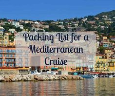 Great packing list for a Mediterranean Cruise