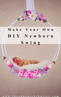 Newborn Swing Prop DIY Have you always wanted an adorable little newborn swing prop for your newborn photography? Ever wondered how people make their own? Check out this post for full instructions so you can get started right away!