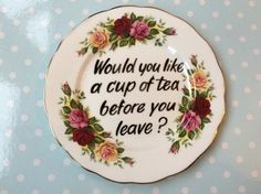 Outstayed Welcome - Cheeky decorative vintage tea plate -wall hanging £12.00 #folksyfriday