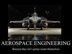 aeronautical engineering | Aerospace engineering motivator by FrostySharkSpain on deviantART