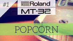 Roland MT-32 plays Popcorn | MT-32 series #1
