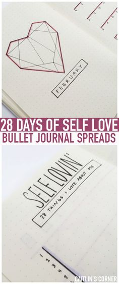 FEBRUARY bullet journal SELF LOVE CHALLENGE: Write down something you love about yourself everyday for a month! #LOVE28